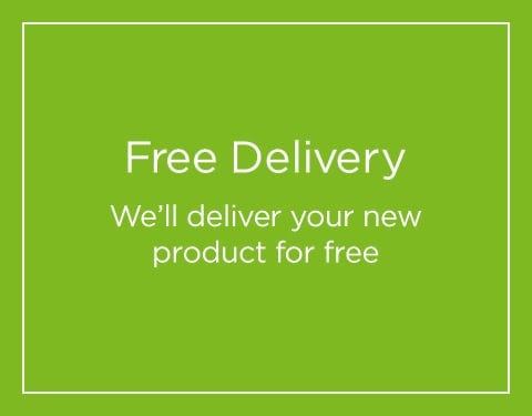 Free Delivery We'll deliver your new product for free