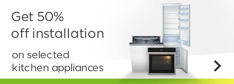 Get 50% off installation on selected kitchen appliances