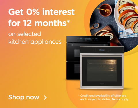get 0% interest for 12 months on selected kitchen appliances credit and availability of offer are each subject to status. terms apply. shop now