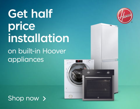 Get half price installation on built-in Hoover appliances