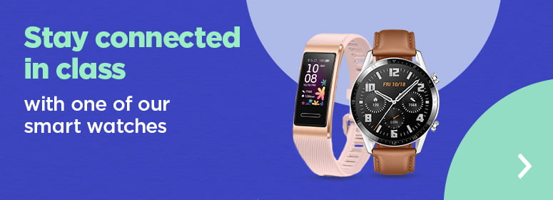 Stay connected in class with one of our smart watches