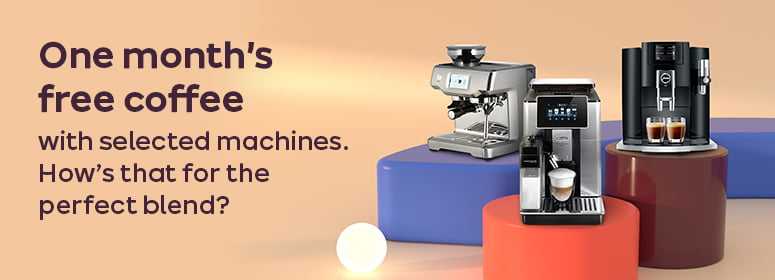One month's free coffee with selected machines. How's that for the perfect blend?