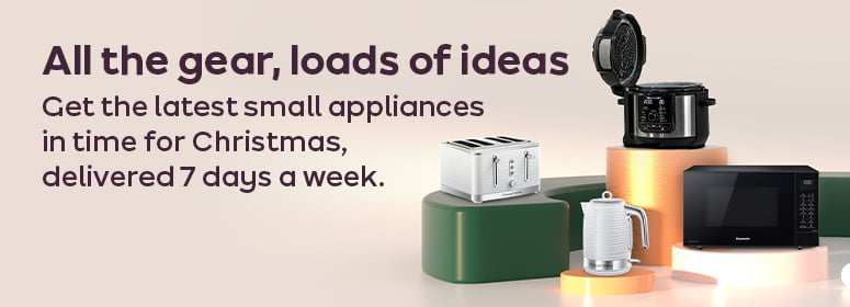 All the gear, loads of ideas. Get the latest small appliances in time for Christmas, delivered 7 days a week.